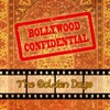 Bollywood Confidential - The Golden Days, Vol. 1 (The Original Soundtrack)