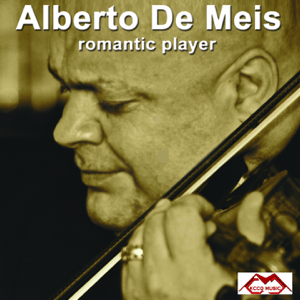 Alberto De Meis - Alberto De Meis: Romantic Player