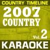 Karaoke: Country 2007 Vol. 02