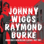 Johnny Wiggs & Raymond Burke - Baby, Won't You Please Come Home
