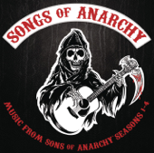 Songs of Anarchy (Music from Sons of Anarchy Seasons 1-4)
