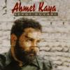 Ahmet Kaya - Kendine İyi Bak artwork