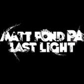 Matt Pond PA - It's Not So Bad At All