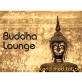 Buddha Lounge Second Meditation