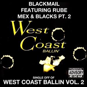 Mex & Blacks Pt. 2: West Coast Ballin, Vol. 2 (feat. Rube) - Single Mp3 Download