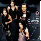 The Corrs - Only Love Can Break Your Heart