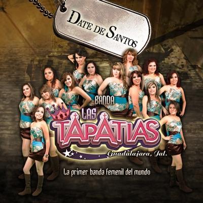 Date de Santos - Single - Banda Las Tapatias