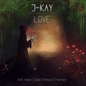 J-Kay & Adele - Always Love You
