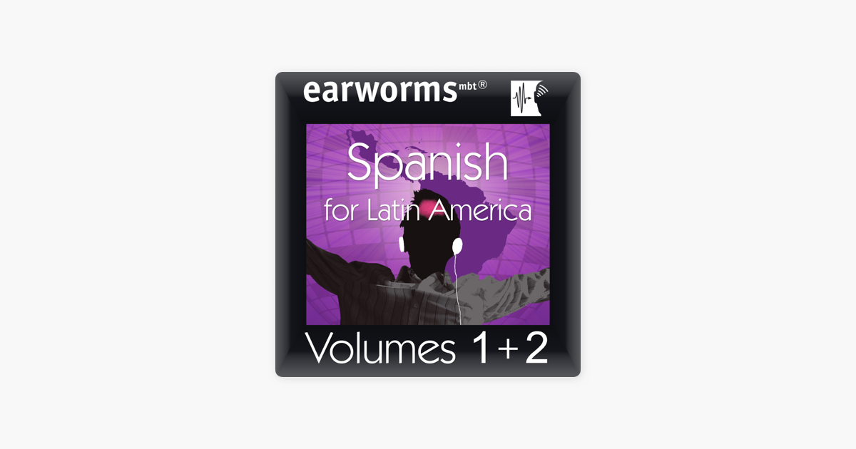 Rapid Spanish (Latin American): Volumes 1 & 2 - Earworms Learning