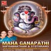 Maha Ganapathi - Suprabhatham & Stothrams