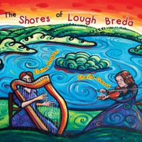 The Shores of Lough Breda by Sheila Garry & Elaine Hogan on Apple Music