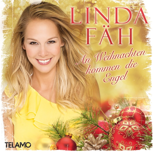 Linda Fäh mit An Weihnachten kommen die Engel