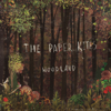 Woodland - EP - The Paper Kites