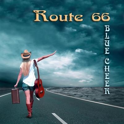 Route 66 (feat. Dickie Peterson, Tony Rainier & Michael Fleck) - Single - Blue Cheer