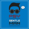 PSY - Gentleman Song Lyrics