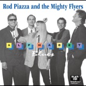 Rod Piazza & The Mighty Flyers - So Glad to Have the Blues