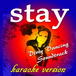 Stay (Karaoke Version) [Originally Performed By Maurice Williams and the  Zodiacs] - Single by The Big Stars