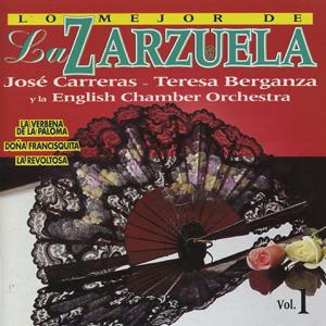 English Chamber Orchestra, Enrique Garcia Asensio, Antoni Ros Marbà & José Carreras - Lo Mejor de la Zarzuela, Vol. 1