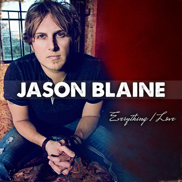 Jason Blaine - Rock It Country Girl