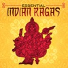Essential Indian Ragas