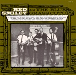 Red Smiley & The Bluegrass Cut-Ups - Roll On Buddy