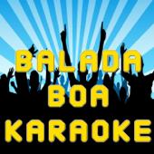 Balada Boa (Karaoke Version)