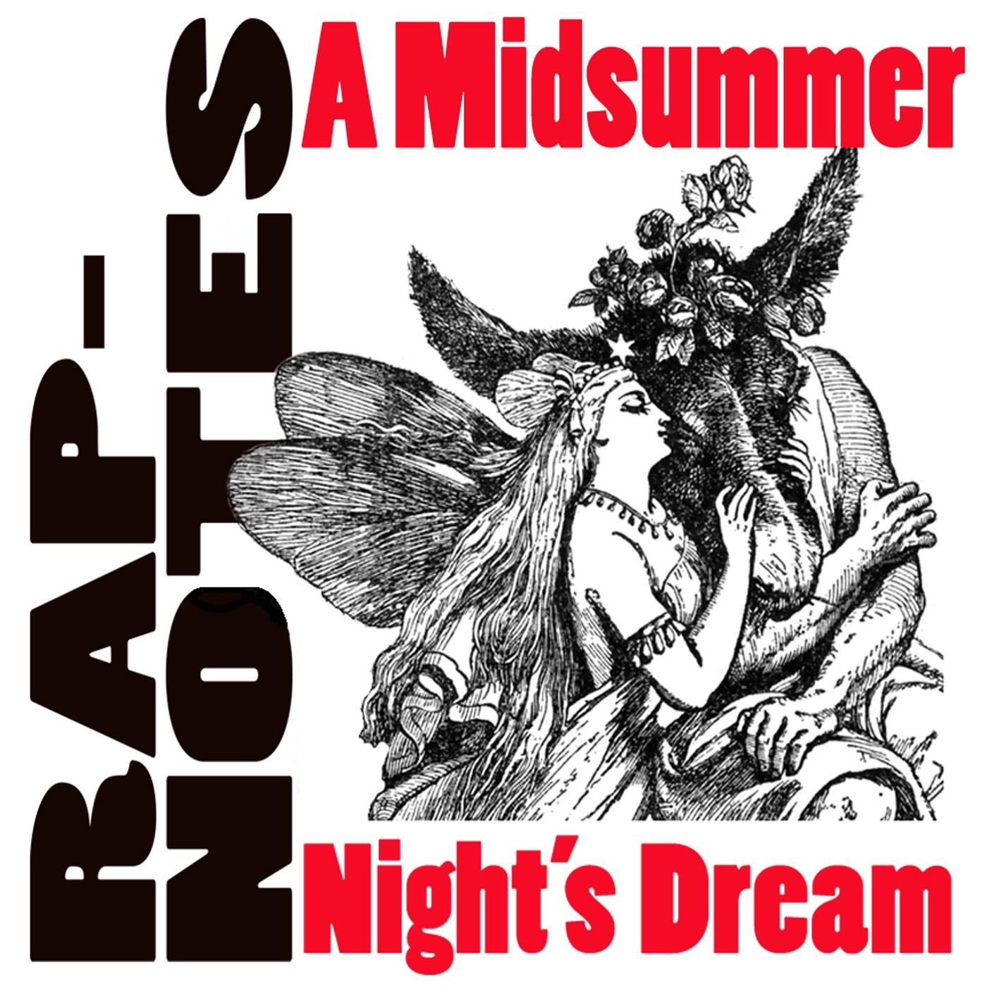 Rap-Notes- A Midsummer Night's Dream - Single