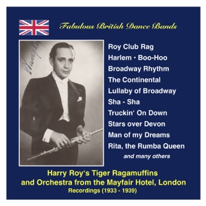 """Harry Roy and His Orchestra - Man of My Dreams (From """"Everything Is Rhythm"""")"""