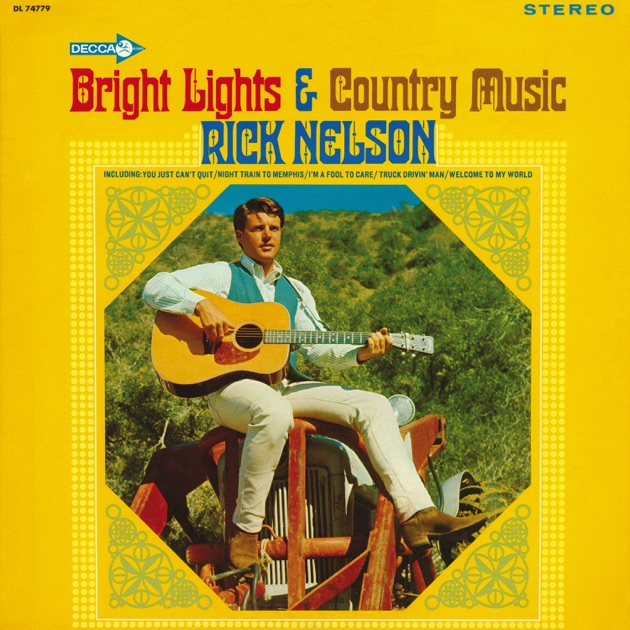 Bright Lights & Country Music by Ricky Nelson on Apple Music