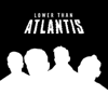 Lower Than Atlantis - Lower Than Atlantis (The Black Edition) artwork