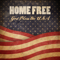 Download lagu God Bless the USA - Home Free