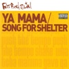 Ya Mama & Song for Shelter, Fatboy Slim