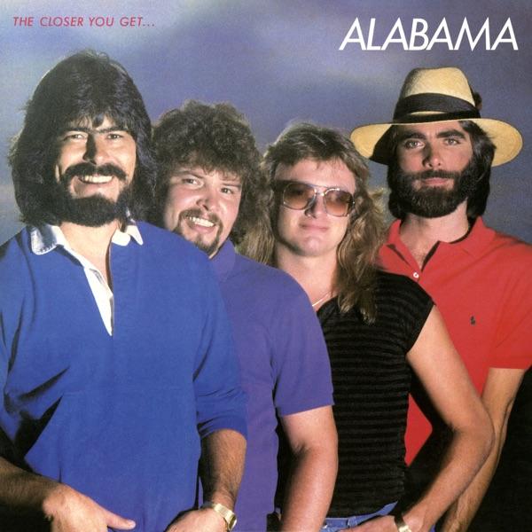 Alabama - The Closer You Get