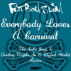 Everybody Loves a Carnival (The Cube Guys & Analog People in a Digital World Remix) - Single, Fatboy Slim