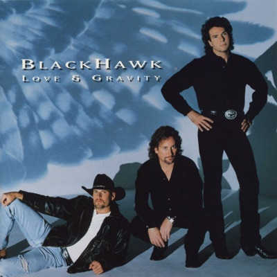 Love & Gravity - Blackhawk
