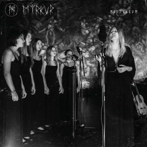 Myrkur - Song to Hall Up High (Live)