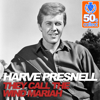 They Call the Wind Mariah (Remastered) - Harve Presnell