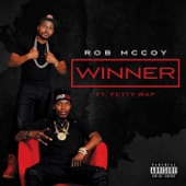 Winner (feat. Fetty Wap) - Single