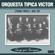 Loca - Orquesta Típica Víctor