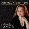 En el Nombre del Amor - Nilena Zisópulos