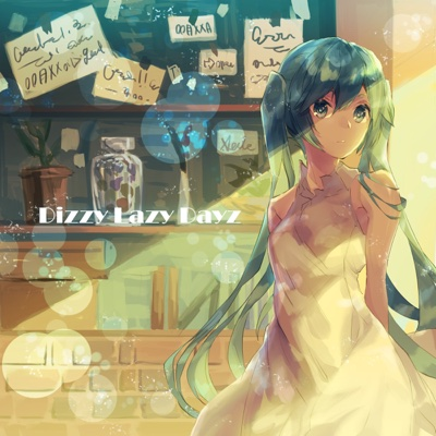 Dizzy Lazy Dayz - Single - AETA album