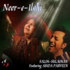Noor-E-Ilahi (feat. Abida Parveen) - Single
