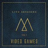 Video Games (Acoustic Version) - Single
