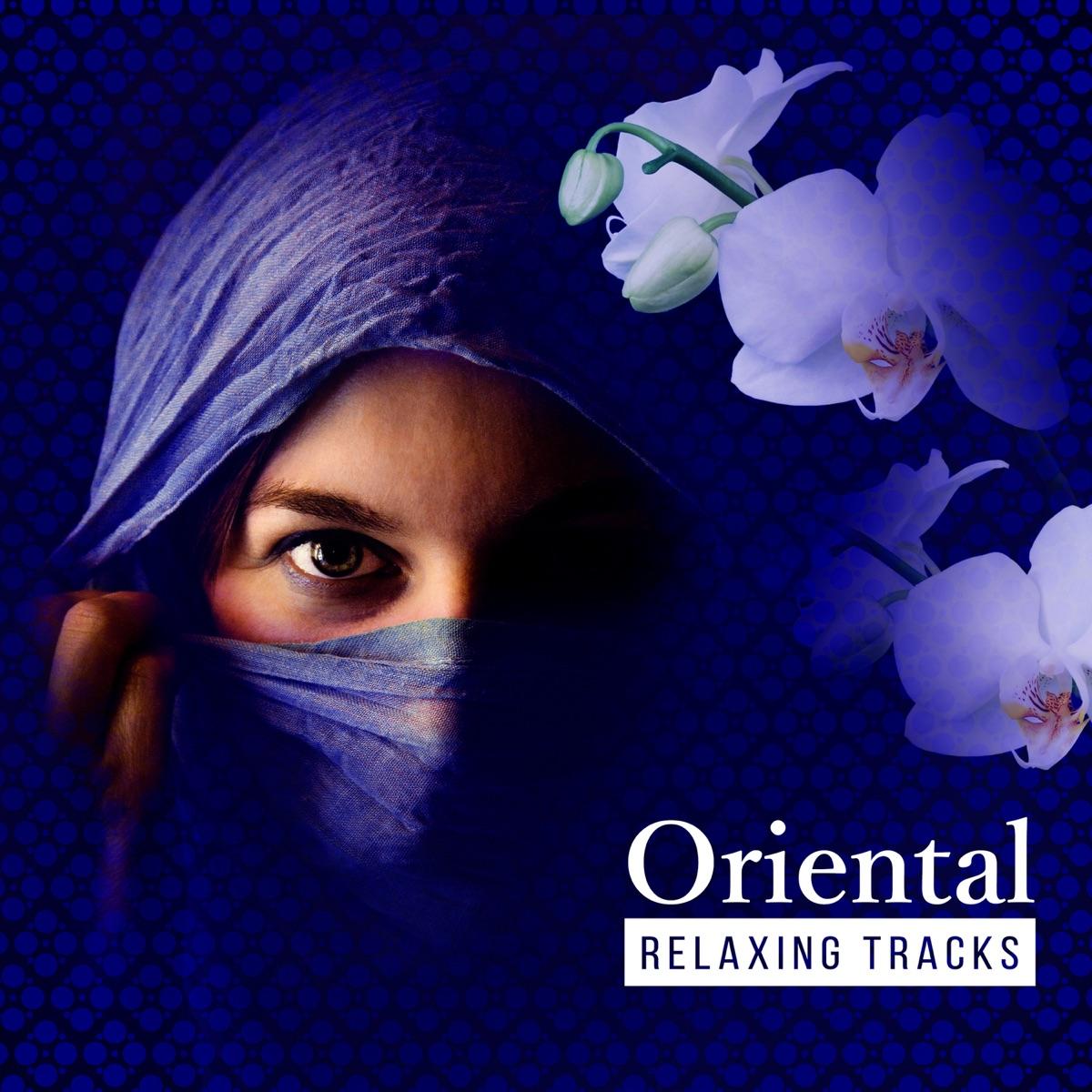 Oriental Relaxing Tracks: Asian Zen Meditation Music for
