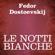 Fëdor Dostoevskij - Le notti bianche