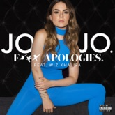 F*ck Apologies. (feat. Wiz Khalifa) - Single