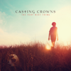 Oh My Soul - Casting Crowns