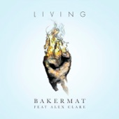 Living (feat. Alex Clare) - Single