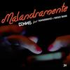 Malandramente (feat. Nandinho & Nego Bam) - Dennis