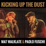 Mat Walklate & Paolo Fuschi - Goin' Down Slow